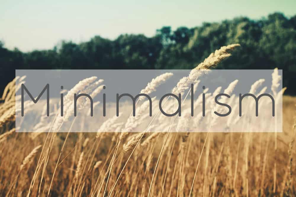 Minimalism / Simple Living