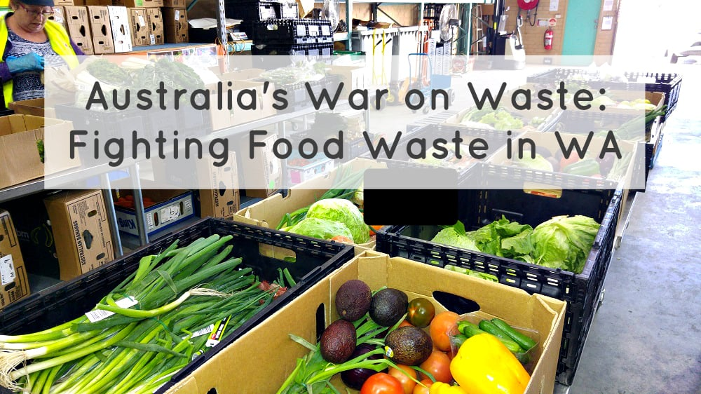 War on Waste: How Food Rescue WA is Fighting Food Waste