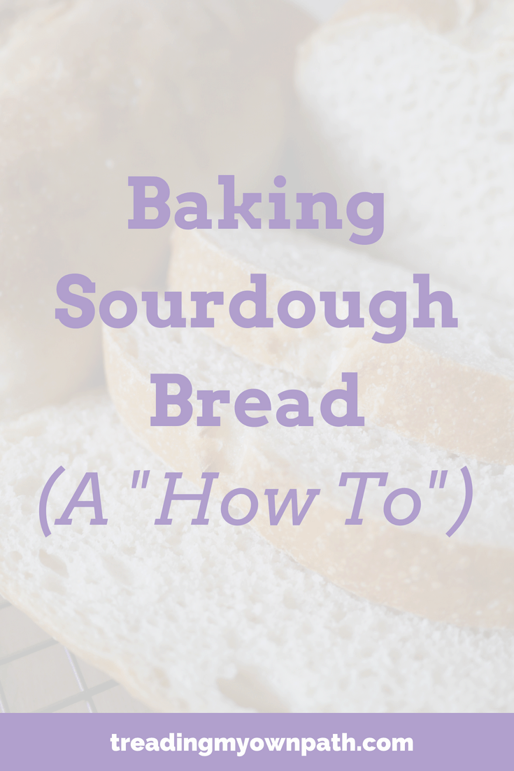 Baking Sourdough Bread.