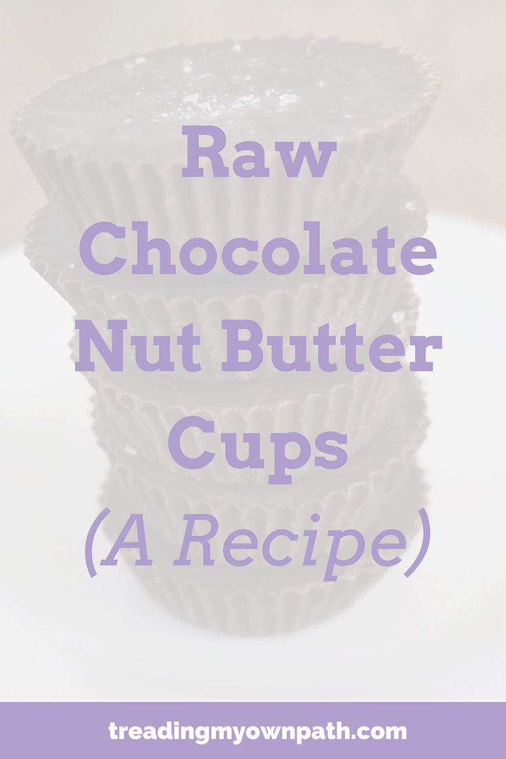 Raw Chocolate Nut Butter Cups: A Recipe