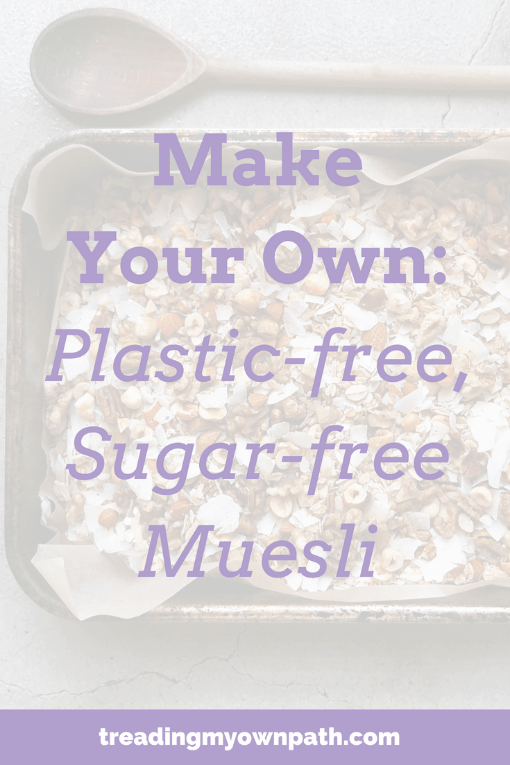 Make your own plastic-free sugar free muesli from Treading My Own Path | Zero waste + plastic-free living | Less waste, less stuff sustainable living. Zero waste recipe, plant-based kitchen, less waste more plants, reducing waste in the kitchen, use less plastic in the kitchen, how to make muesli, simple plant-based recipe, less waste no fuss kitchen, zero waste swaps, eco friendly recipes, reduce trash in the kitchen, green kitchen. More at https://treadingmyownpath.com