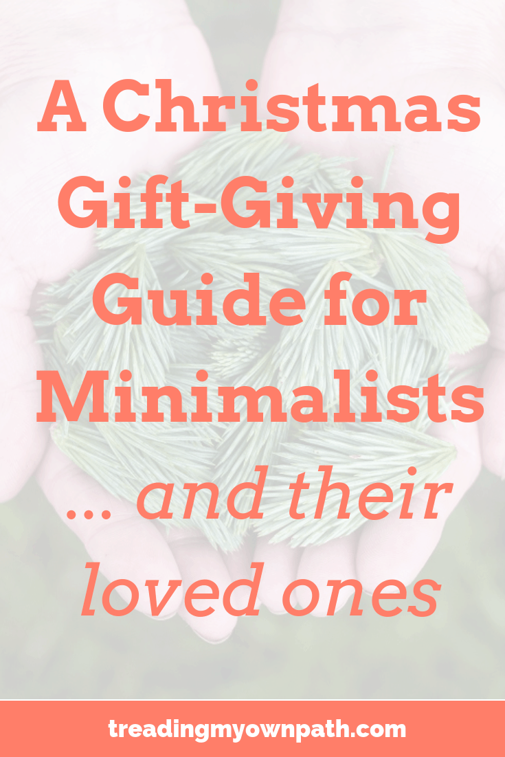 A Christmas Gift-Giving Guide for Minimalists...and their loved ones