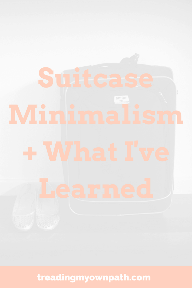 Living out of a suitcase teaches us a lot about what we really need, what we think we need and what is really enough. Here\'s 5 lessons I learned about minimalism and living with less stuff.