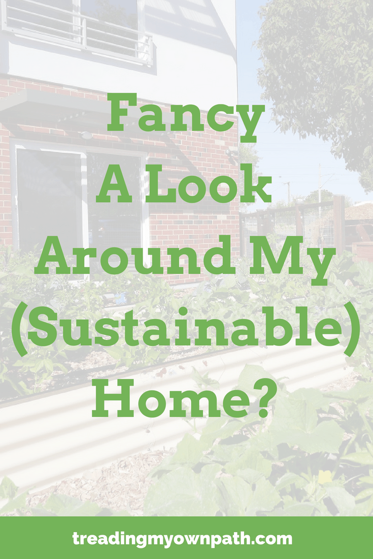 Fancy a Look Around My New (Sustainable) Home?