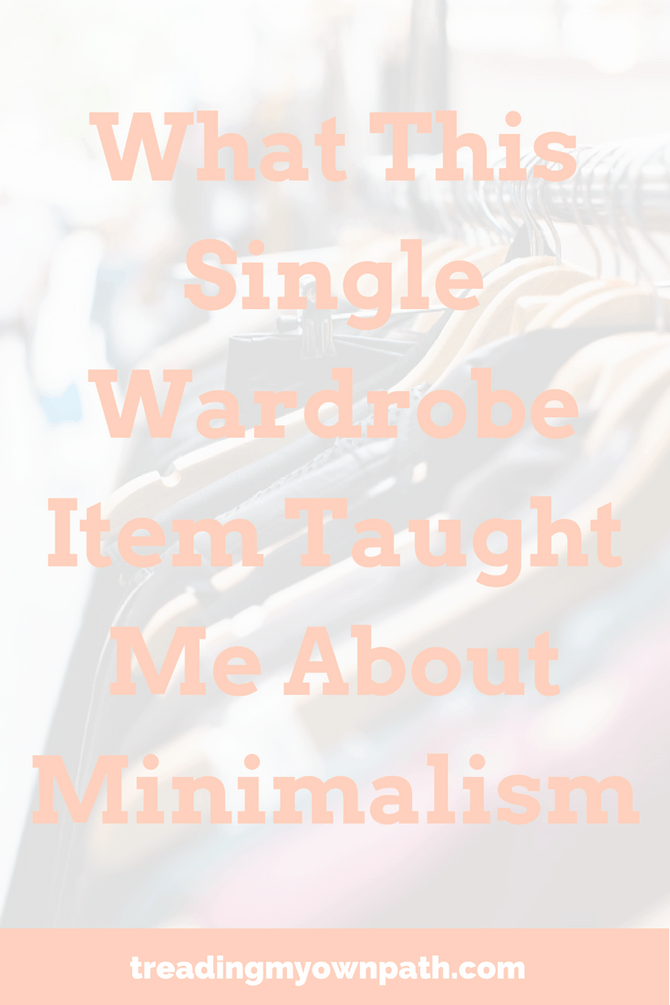 What This Single Wardrobe Item Taught Me About Minimalism