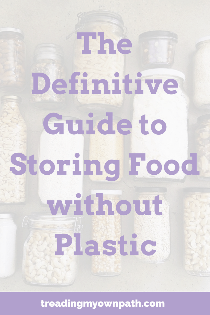 The Definitive Guide To Storing Food Without Plastic | Treading My Own Path | Zero Waste + Plastic-Free Living. Plastic-free solutions, zero waste reusables, food storage, reducing plastic in the kitchen, going zero waste in the kitchen, zero waste home, less plastic, plastic storage alternatives, how to store bulk ingredients, green living, eco-friendly swaps. More at https://treadingmyownpath.com