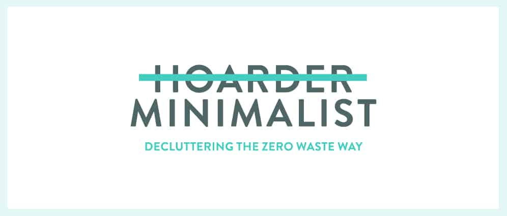 Introducing Hoarder Minimalist: the Decluttering Guide with a Conscience