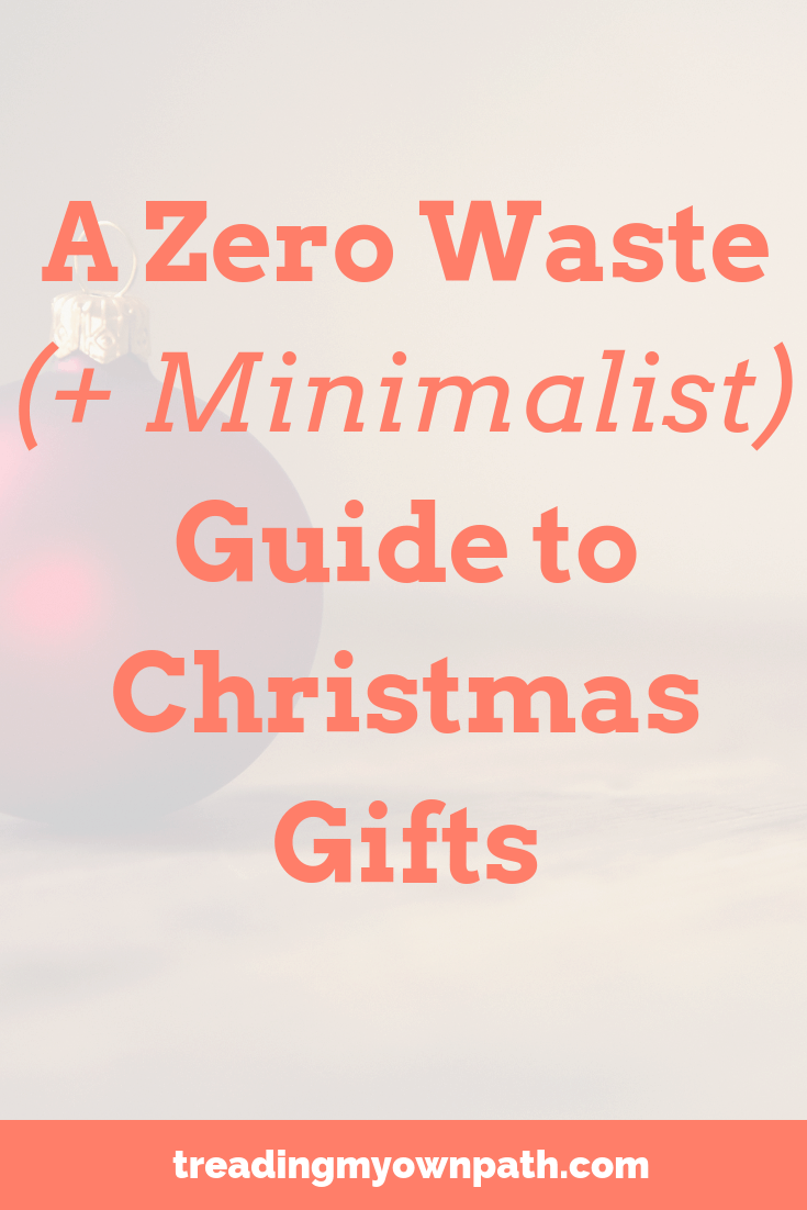 A zero waste minimalist guide to Christmas gifts with tips for giving and tips for receiving presents. Eco friendly gifts, low waste Christmas options, less stuff Christmas ideas and no shopping guides. Be more with less: experiences over things, buy less, live sustainably.