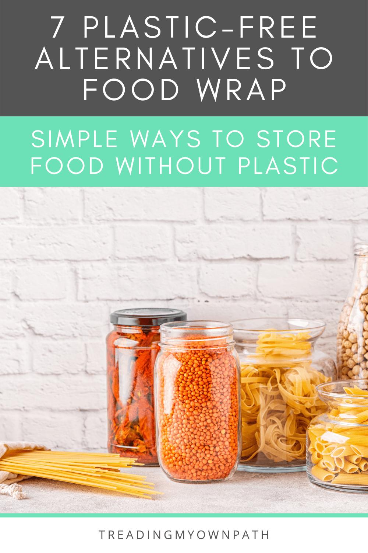 7 Plastic-Free Alternatives to Food Wrap