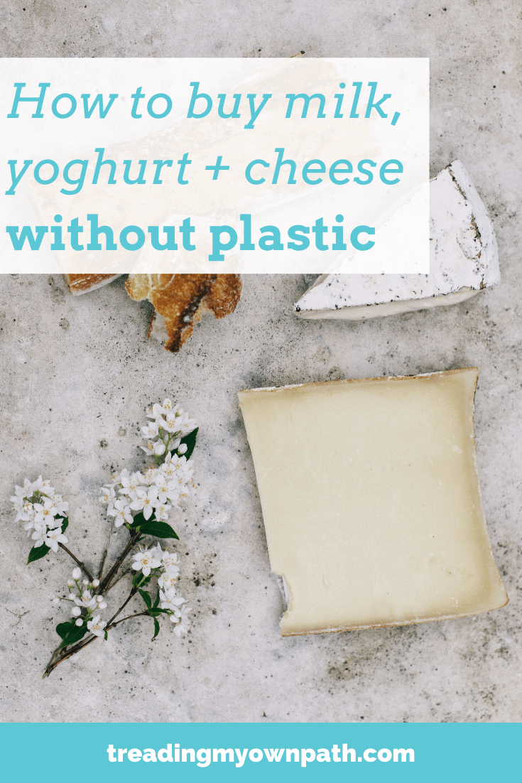 How to Buy Milk, Yoghurt and Cheese without Plastic