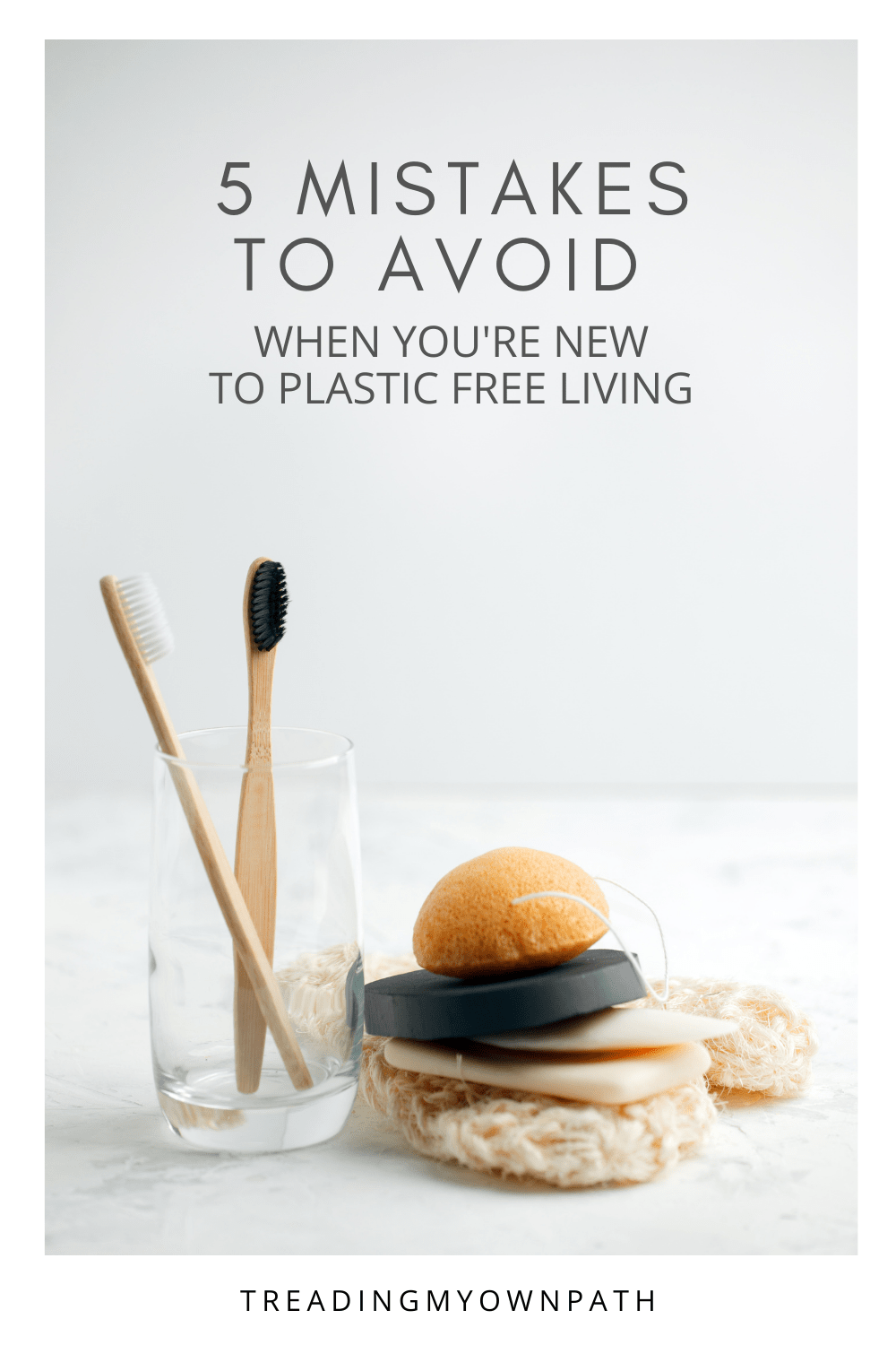 5 Mistakes That Beginners Make When Going Zero Waste + Plastic Free