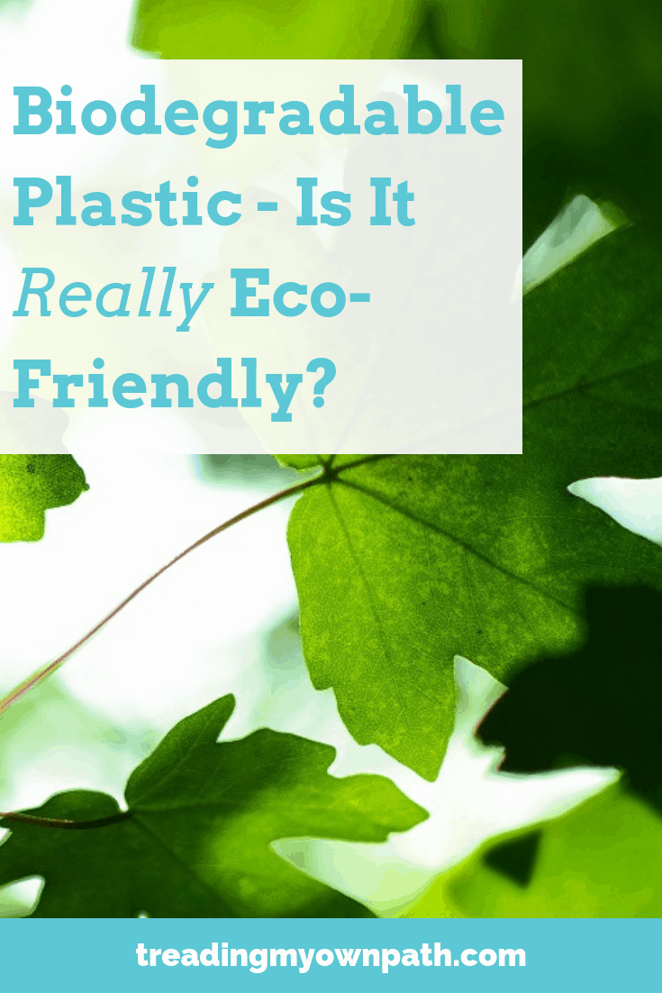 Biodegradable Plastic - Is it Really Eco-Friendly? From Treading My Own Path | Zero Waste + Plastic-Free Living | Less waste, less stuff, sustainable living. Compostable plastic, plastic certification schemes, understanding plastic labels, plant-based plastic, bioplastic. OK Compost, OK Home Compost, is plastic compostable, what does biodegradable plastic mean, home composting logos, industrial composting info, what is degradable plastic. More at https://treadingmyownpath.com