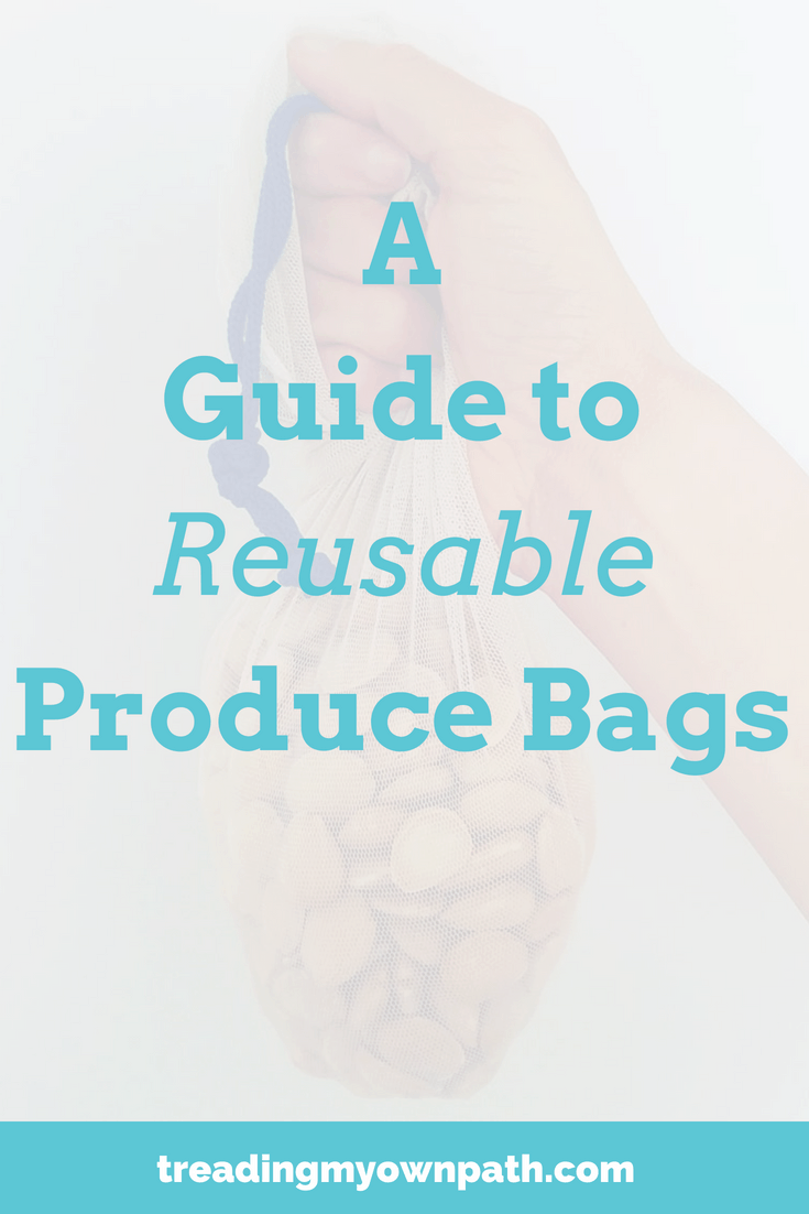 A Guide to Reusable Produce Bags from Treading My Own Path | Zero Waste + Plastic Free Living | Less waste, less stuff, sustainable living. Replace single-use plastic bags for fruit and veg, groceries and bulk store shopping. From recycled PET produce bags, cotton, upcycled and other options, find out which reusable produce bags will help you reduce single-use plastic and avoid disposable packaging. More at https://treadingmyownpath.com