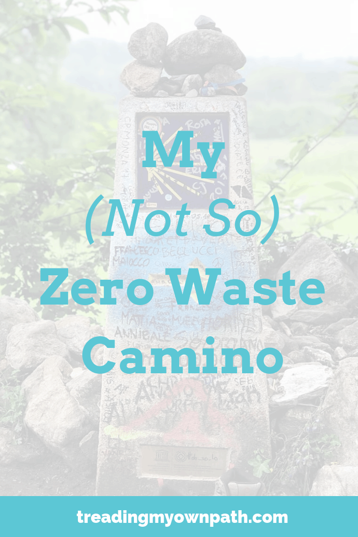 My (Not So) Zero Waste Camino