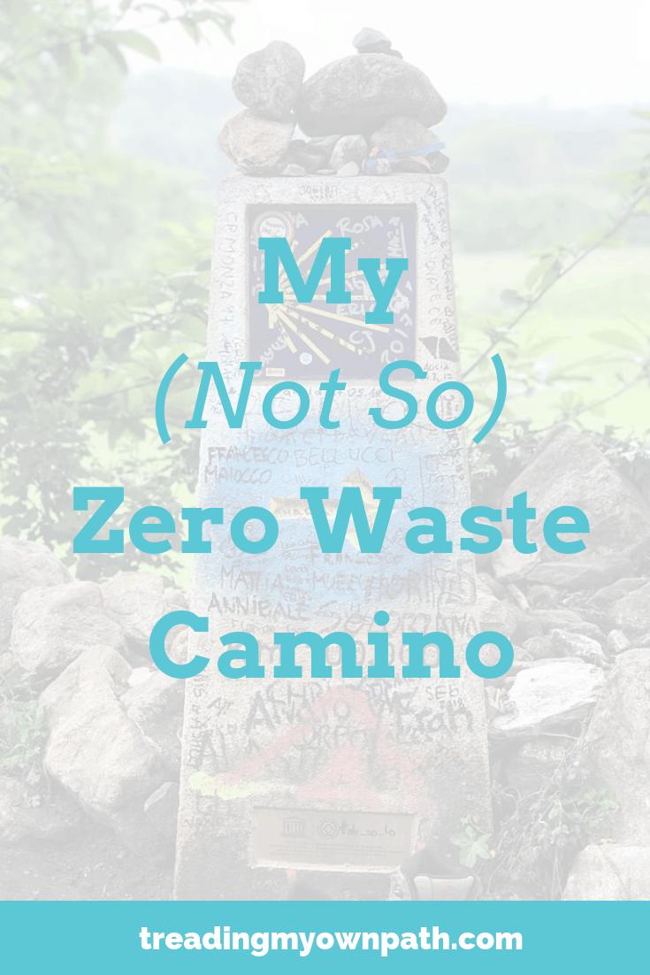 My (Not So) Zero Waste Camino
