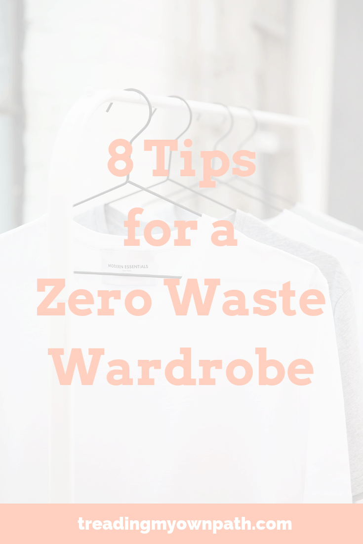 8 Tips for a Zero Waste Wardrobe