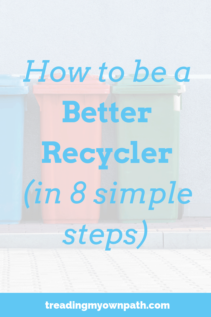 How To Be A Better Recycler (in 8 Simple Steps). Reduce reuse recycle. The start of eco-friendly sustainable living, green habits and eco choices. Reducing plastic, refusing single-use and zero waste are great goals, but likely we still have to recycle. Here's some tips for recycling better.