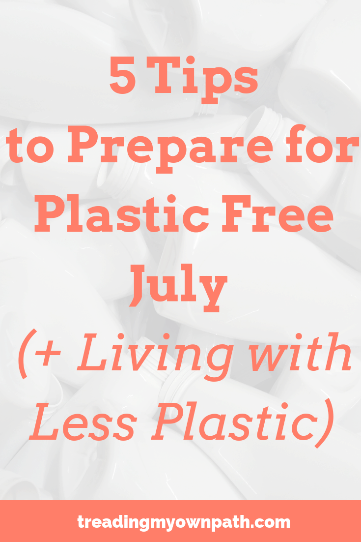 5 Tips to Prepare for Plastic Free July and a free PDF download