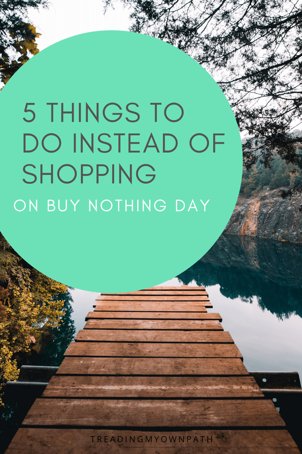 Buy Nothing Day: 5 Things To Do Instead of Shopping