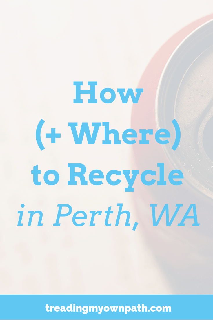 How (and Where) To Recycle In Perth