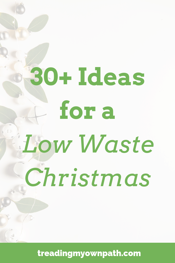 30+ Ideas for a Low Waste Christmas