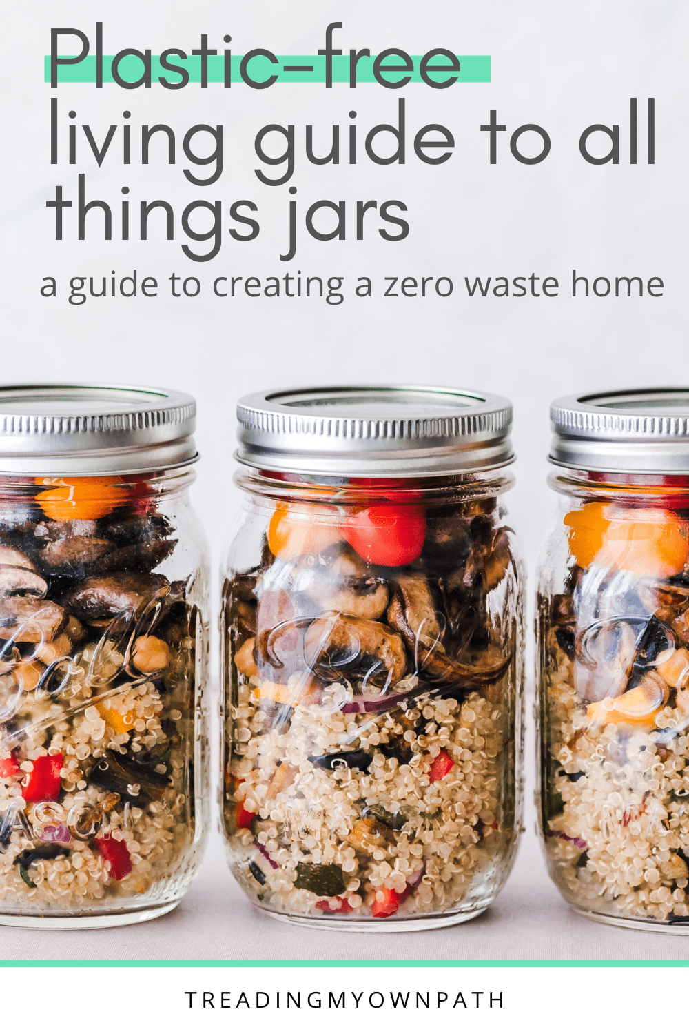 A Zero Waste, Plastic-Free Living Guide to All Things Jars