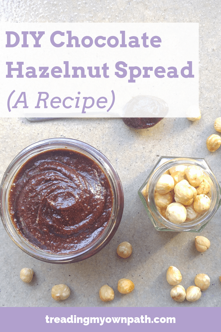 How to Make Your Own Hazelnut Butter and DIY Nutella Chocolate Hazelnut Spread by Treading My Own Path | Zero Waste + Plastic Free Living. Less waste, less stuff, real food, zero waste kitchen, plastic-free kitchen. A plant-based recipe for chocolate spread, vegan chocolate spread, vegan Nutella, dairy free vegan snack ideas, reducing waste at home, simple DIY recipe. How to roast hazelnuts, how to remove skins from hazelnuts and make hazelnut butter. More at https://treadingmyownpath.com