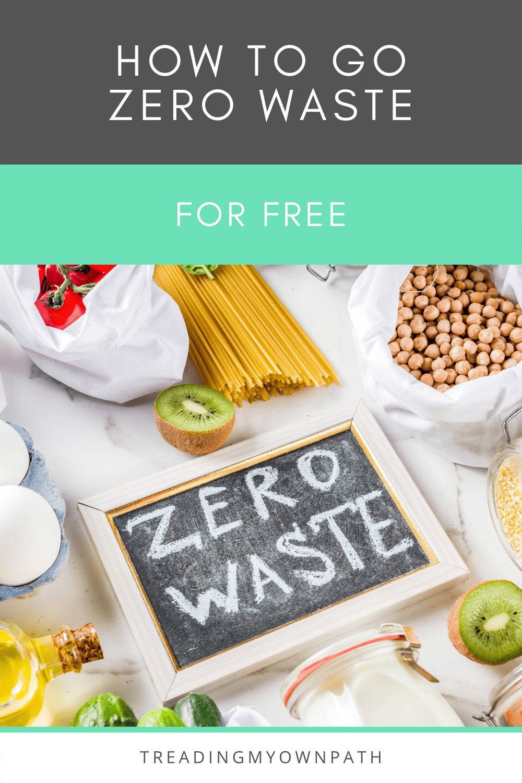 8+ Ways to Go Zero Waste Without Spending Any Money