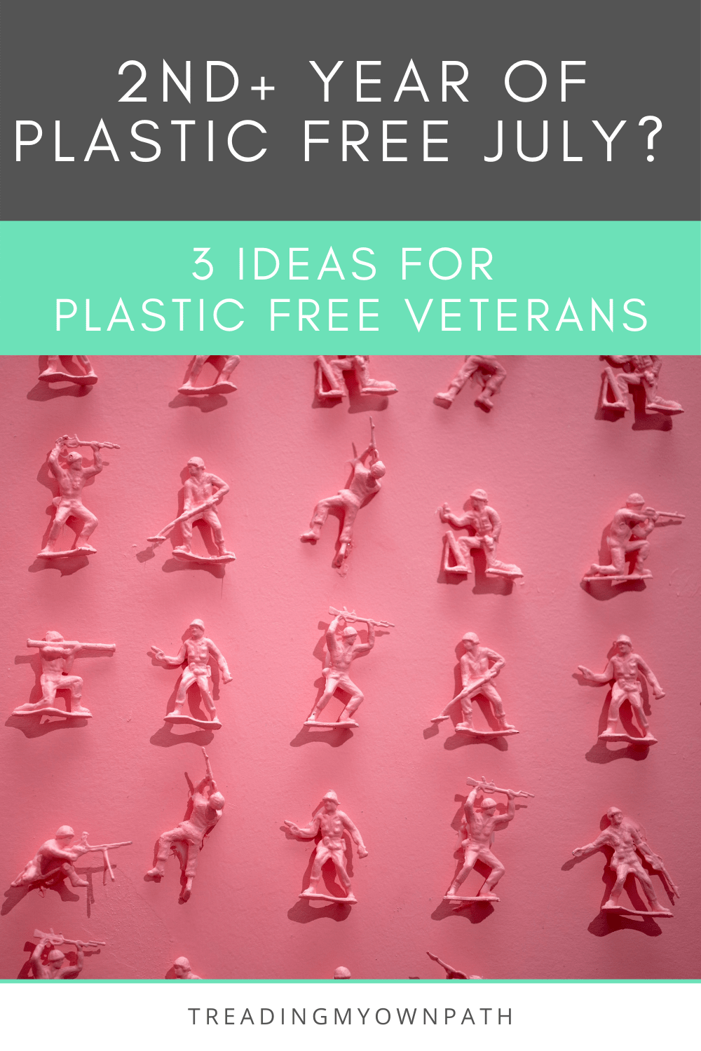 Join the \'War on Plastic\' with Plastic Free July (+ 3 Ideas for Plastic Free Veterans)