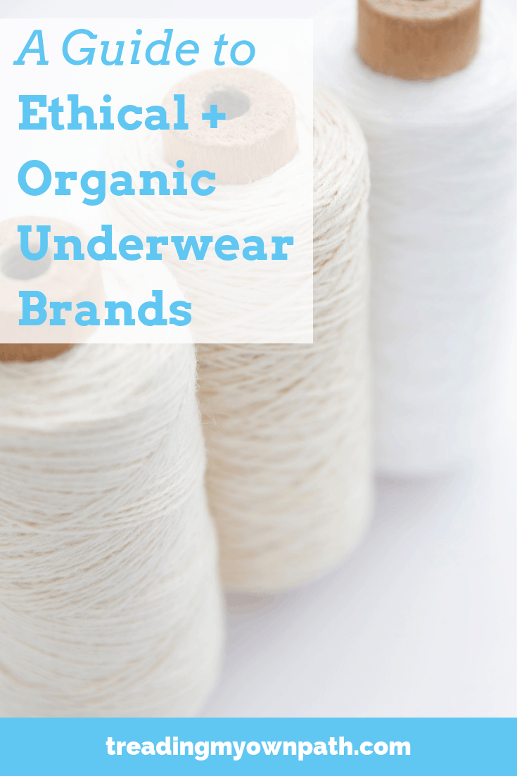 A Guide to Ethical + Organic Underwear Brands