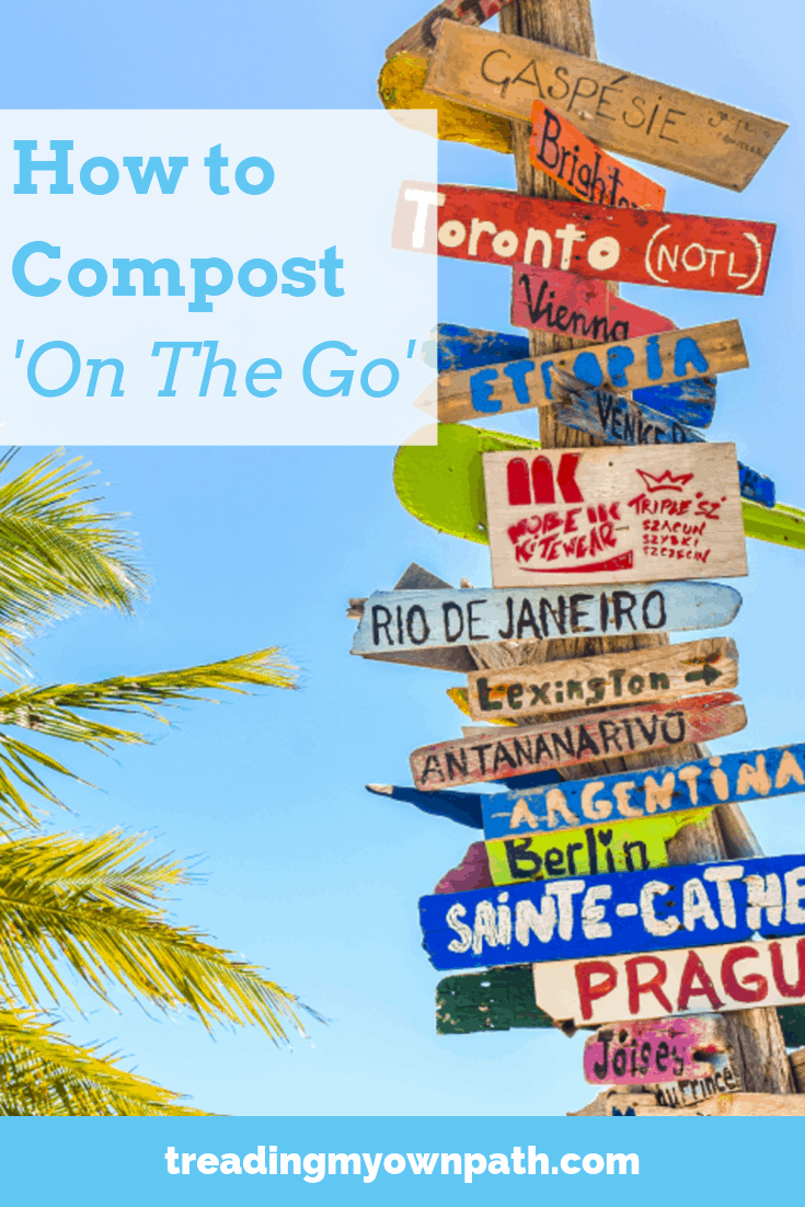 How to Compost 'On The Go'