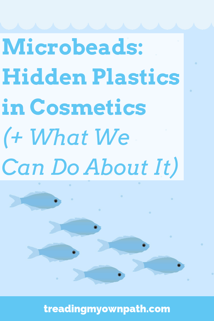 Microbeads: Hidden Plastics in Cosmetics (+ What We Can Do About It)