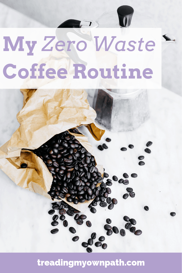 My Zero Waste Coffee Routine from Treading My Own Path | Zero Waste + Plastic-Free Living | Less waste, less stuff, sustainable living. Zero waste coffee ritual, plastic-free coffee, zero waste kitchen, less waste kitchen, sustainable coffee, ROK espresso, Bellman steamer, eco choices, low impact living, green living, reduce trash in the kitchen, love food hate waste, eco-friendly living, sustainable(ish). More at https://treadingmyownpath.com