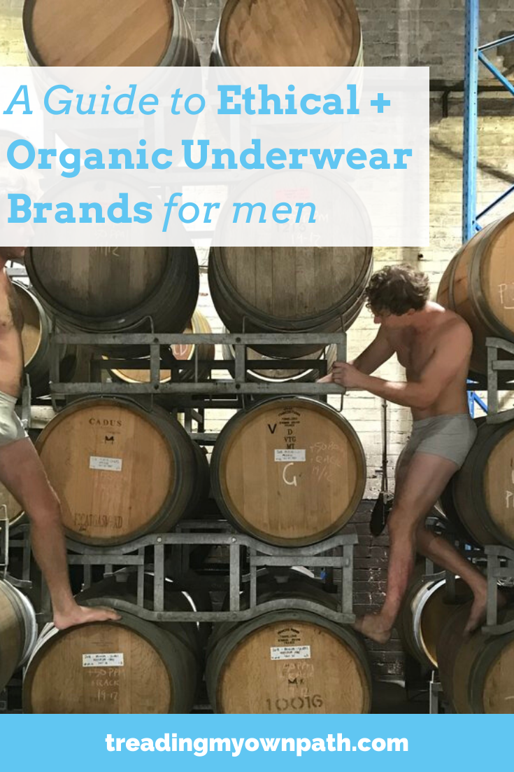A guide to men's ethical + organic underwear from Treading My Own Path | Lindsay Miles | Less waste, less stuff, sustainable living. Ethical wardrobe, ethical undies, organic cotton, men\'s pants, men\'s boxers, boxer shorts, hemp underwear, eco-friendly choices, capsule wardrobe, ethical fashion, plastic-free underwear, organics basics, GOTS certified cotton, green living. More at https://treadingmyownpath.com