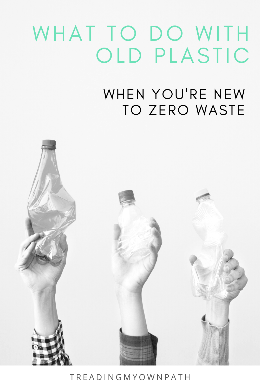 What to do with old plastic when you\'re new to zero waste