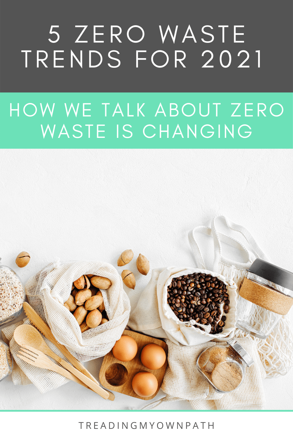 5 ways the zero waste / plastic-free conversation is changing in 2021