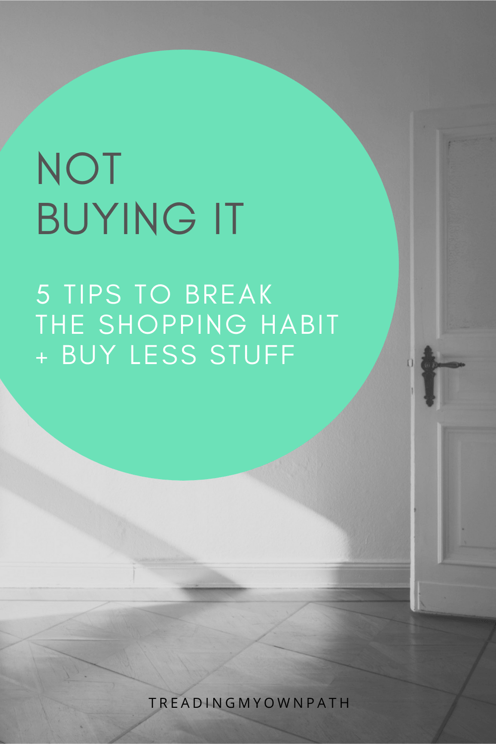 Not buying it: 5 tips for buying less stuff